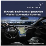 Skyworks Enables Next-generation Wireless Automotive Platforms
