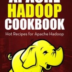 Apache Hadoop Cookbook