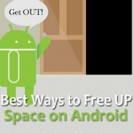 Best Ways to Free Up Space on Android