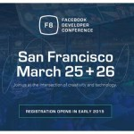 Dev Event Tip – Facebook F8 Developer Conference, San Francisco 2015