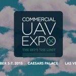 Commercial UAV Expo to take place October 5-7, 2015 in Las Vegas