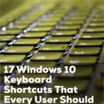Tip – 17 Windows 10 Keyboard Shortcuts That Every User Should Know