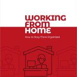 Free Guide: Working from Home: How to Stay More Organized